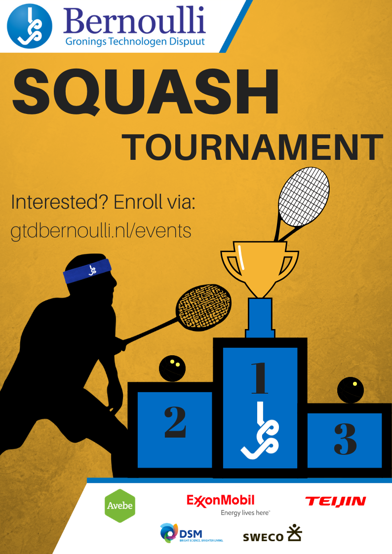 Bernoulli Squash tournament