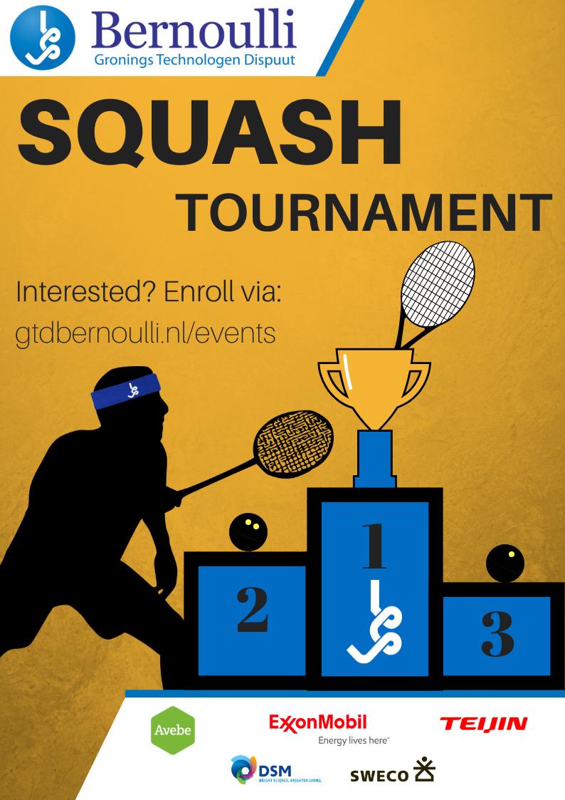 Bernoulli Squash tournament